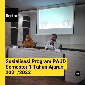 PAUD Junior Adakan Sosialisasi Program PAUD Semester 1 Tahun Ajaran 2021/2022